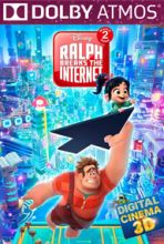 Ralph Breaks the Internet (in Dolby ATMOS)